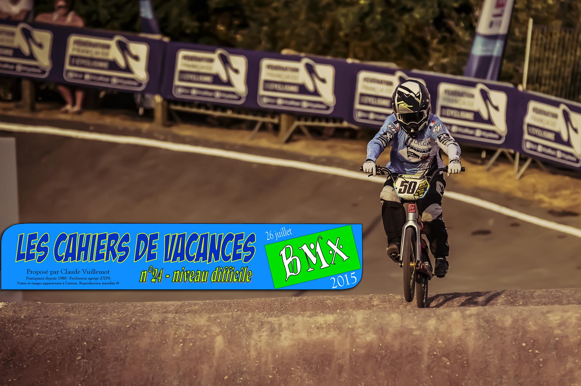 Les cahiers de vacances du BMX 4 !