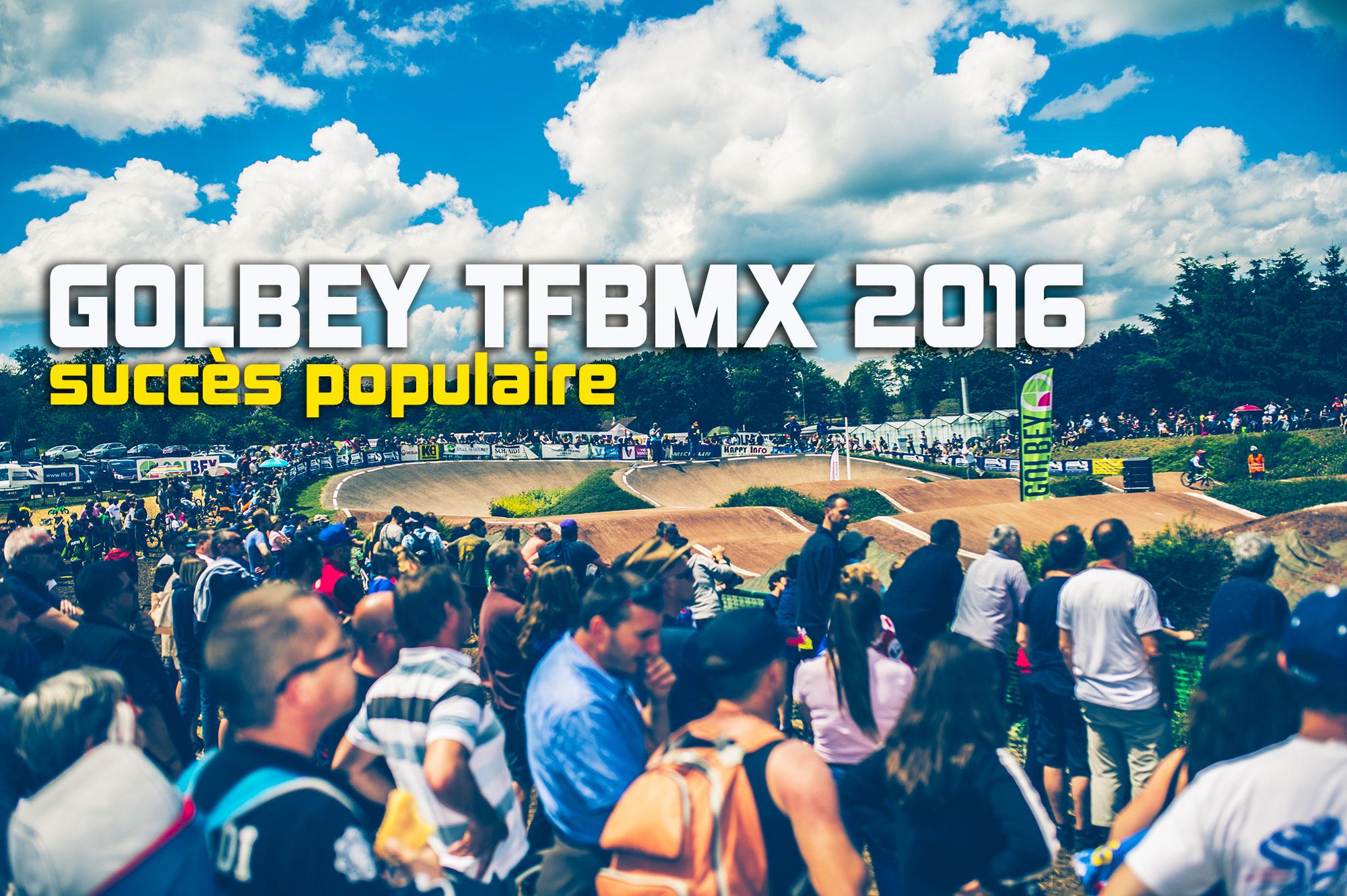 TFBMX 2016 à GOLBEY: Le compte rendu