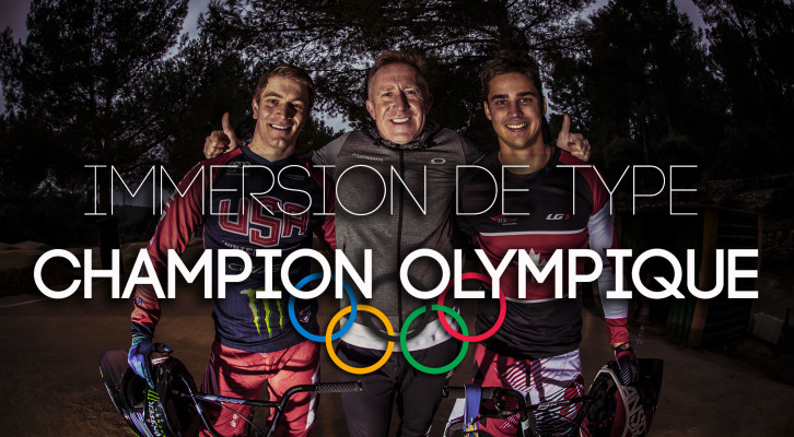 Immersion de type Champion Olympique
