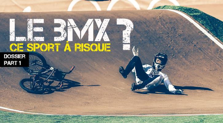Dossier: Le BMX ce sport à risque ? (Part 1)