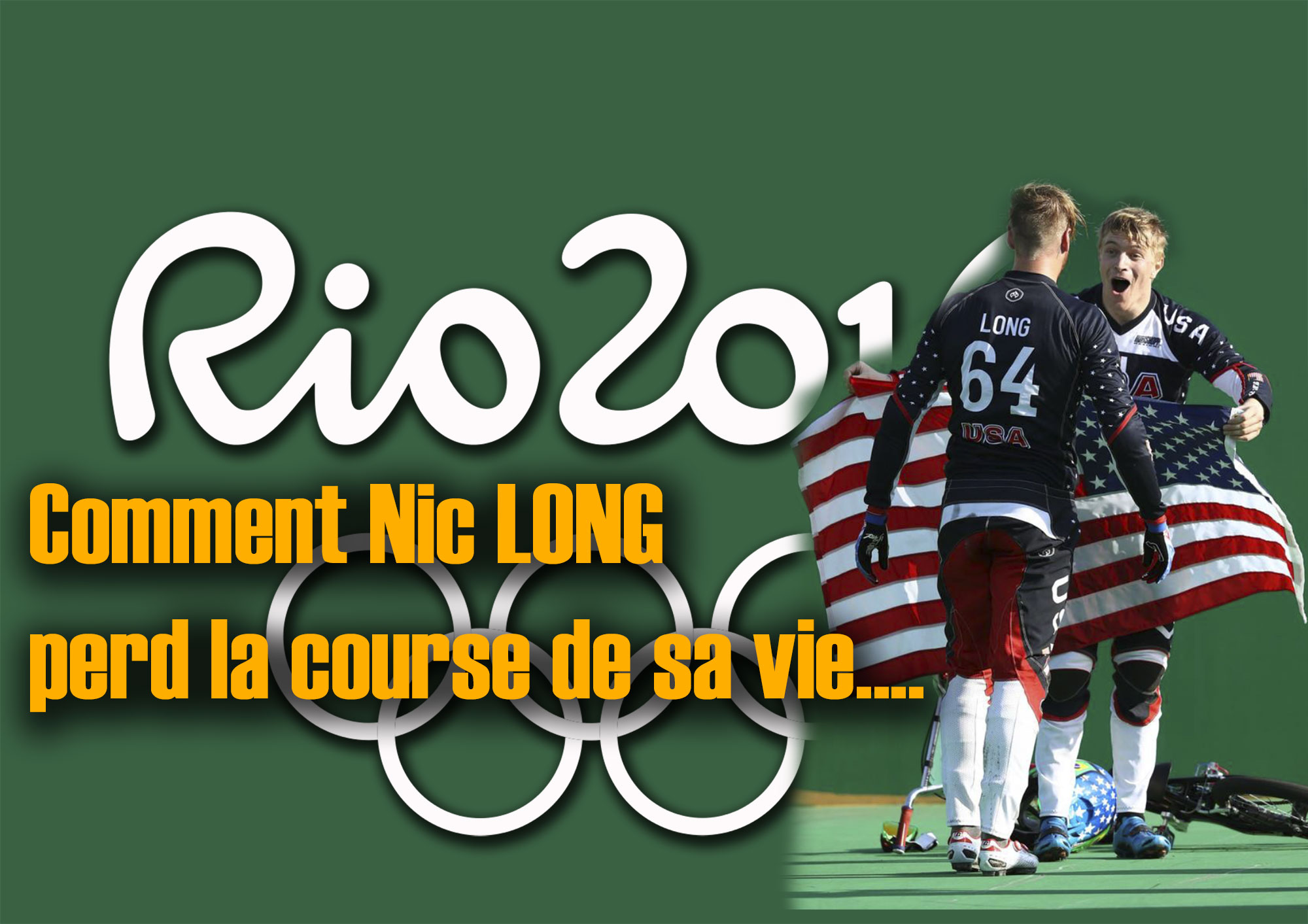 JO de RIO: Comment Nic LONG perd la course de sa vie….