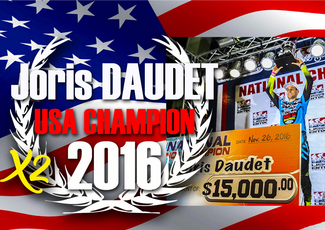 Joris DAUDET NATIONAL PRO CHAMPION US X2 !