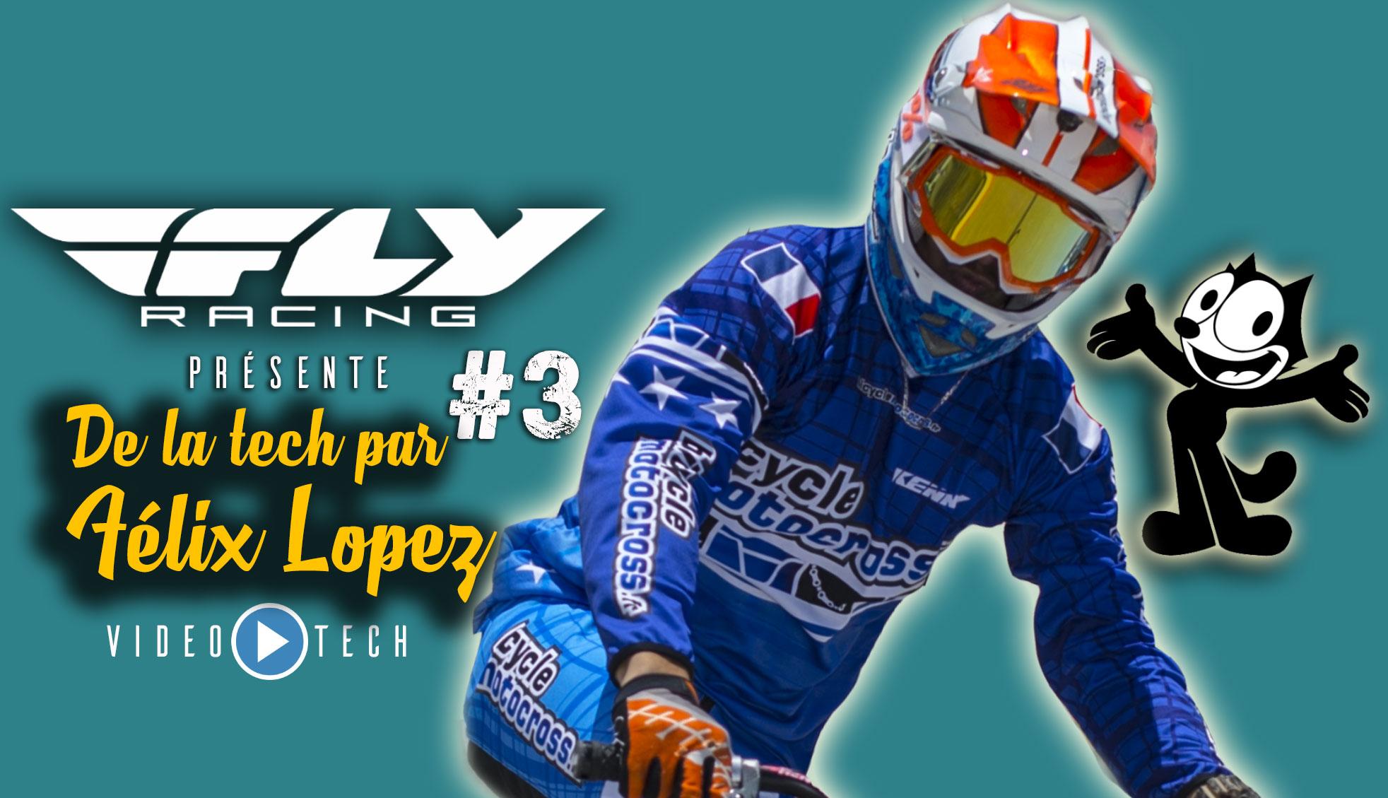 Vidéo Félix LOPEZ tech #3