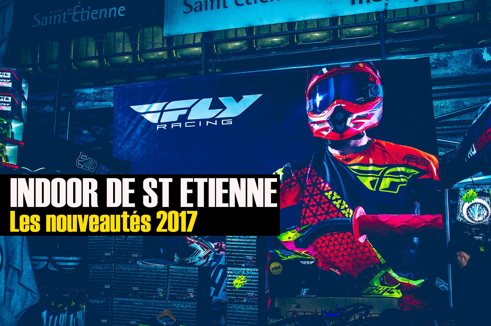 Indoor de St Etienne: Les news matos 2017 !