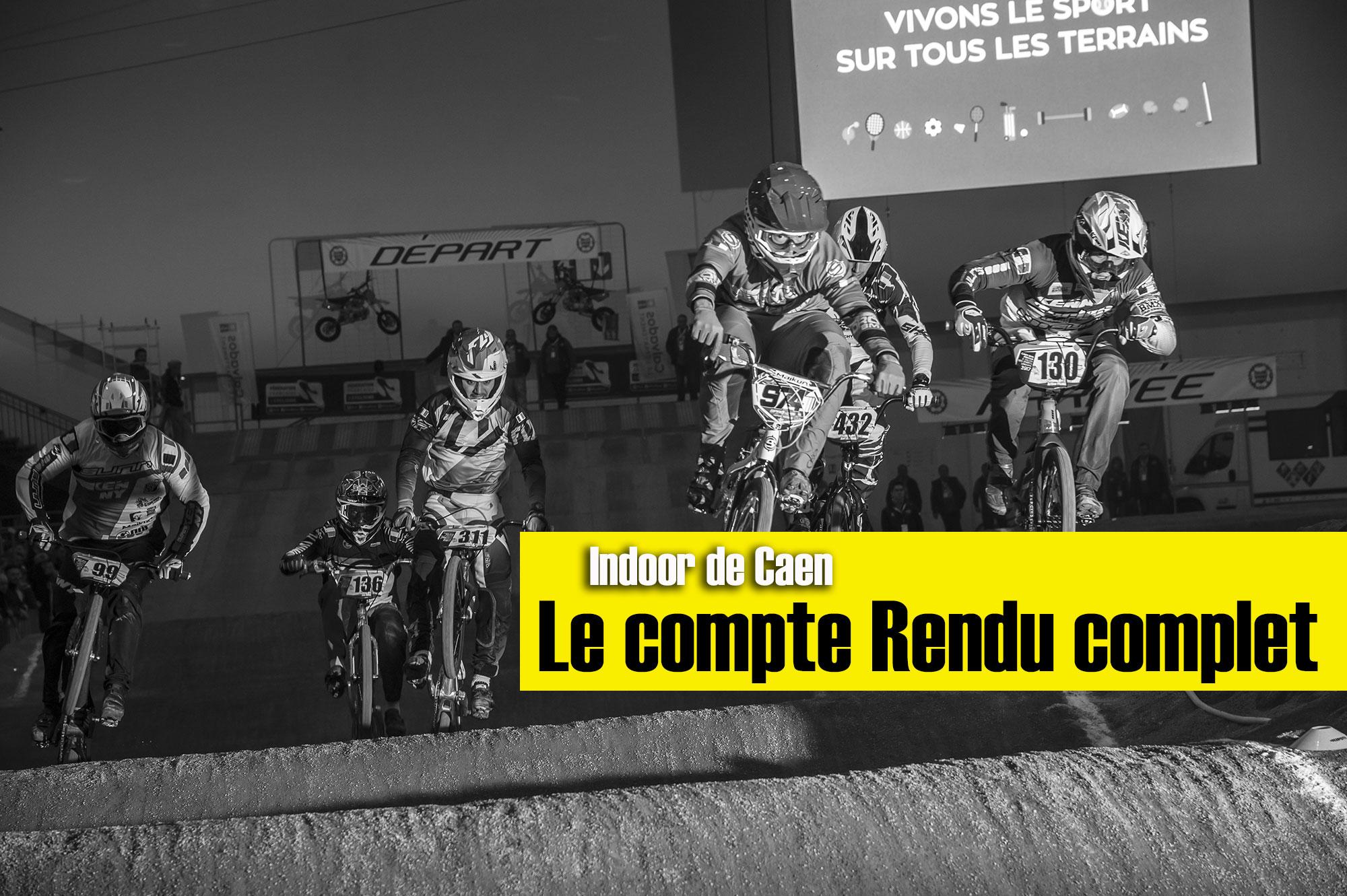 Indoor de Caen: Le grand compte rendu par catégories