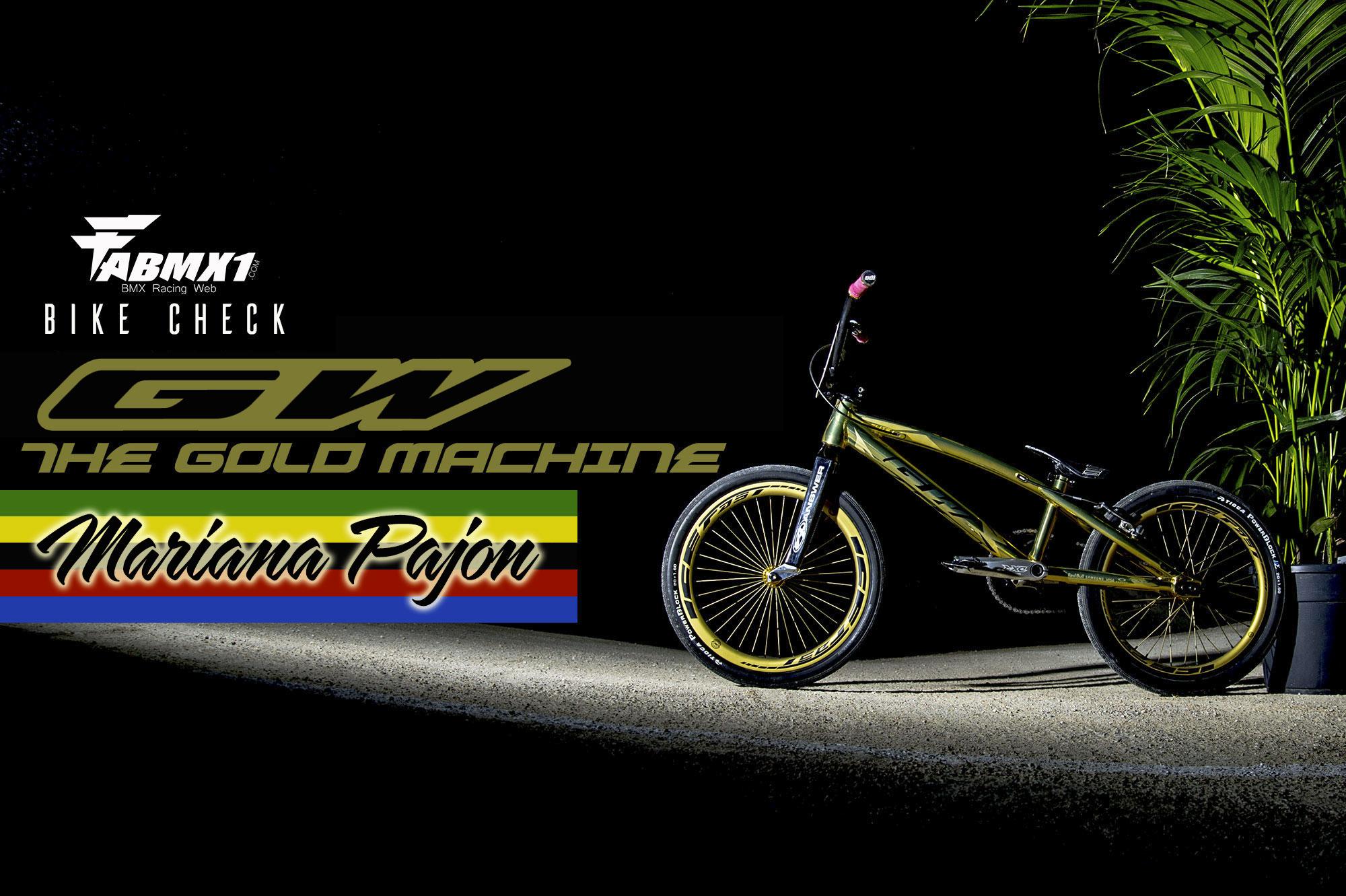 Bike Check GW Mariana PAJON= Gold Machine