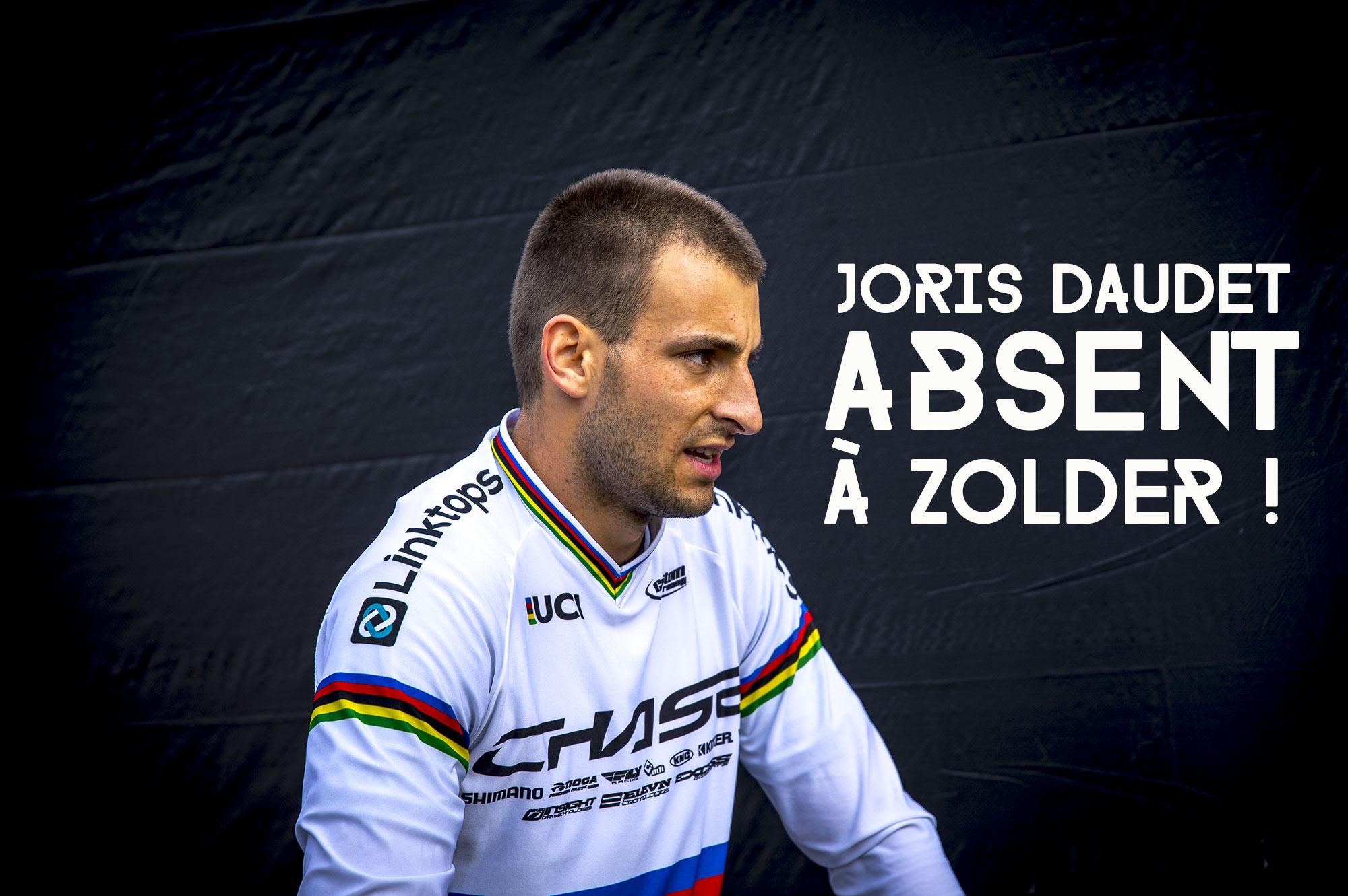 Joris Daudet ne roule pas à Zolder !