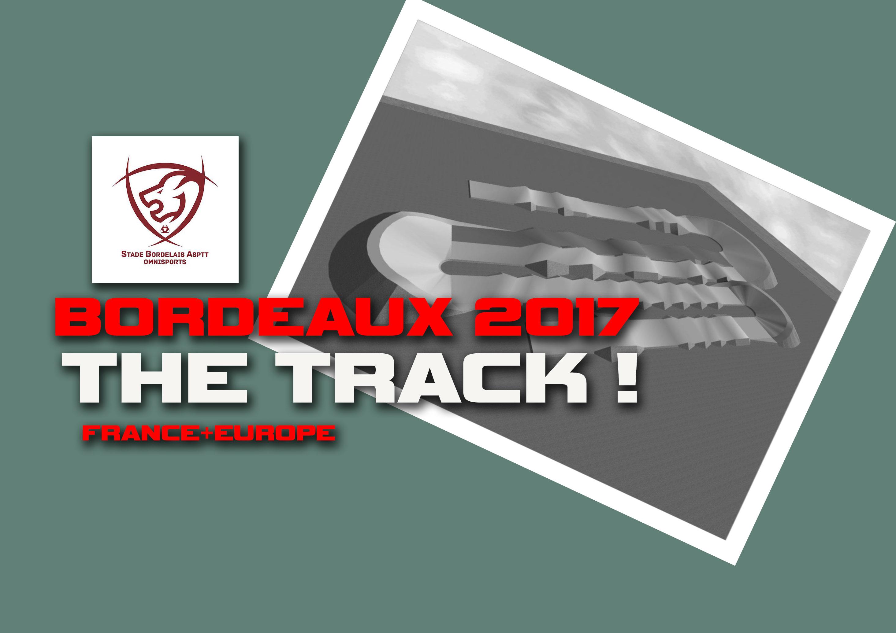 Bordeaux 2017 France/Euro= La piste !