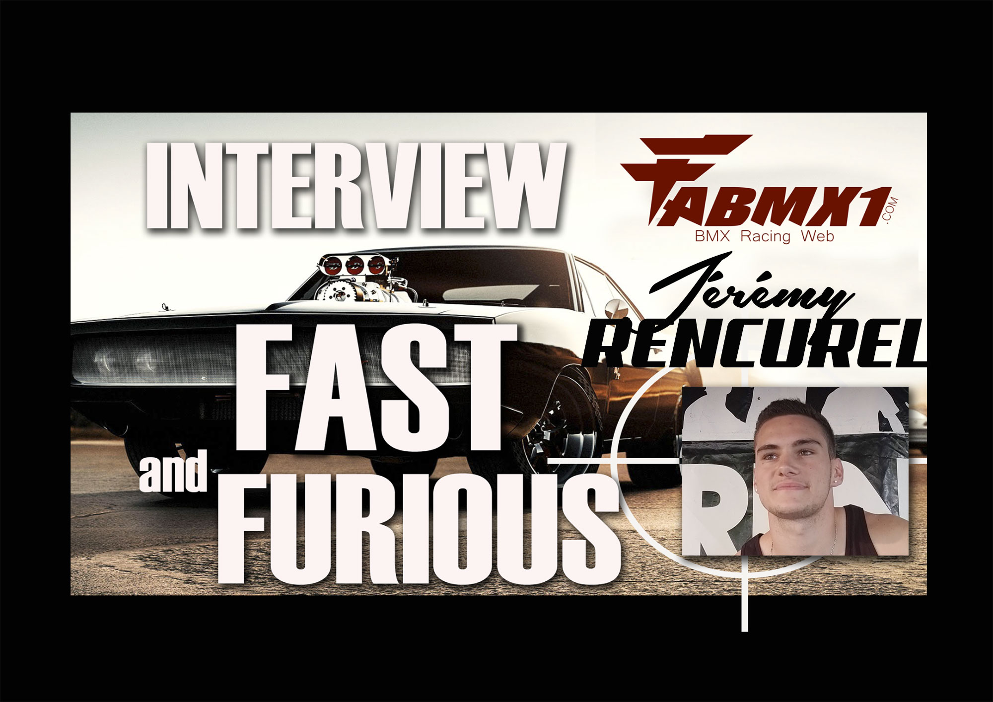 ITW FAST & FURIOUS/ Jeremy RENCUREL
