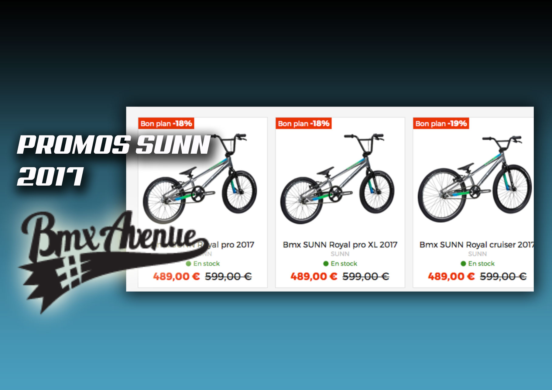 PROMOS SUNN 2017 chez BMX AVENUE