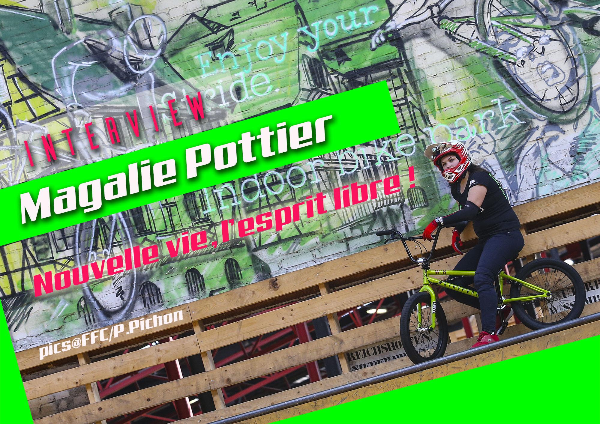 ITW Magalie POTTIER: En style libre !