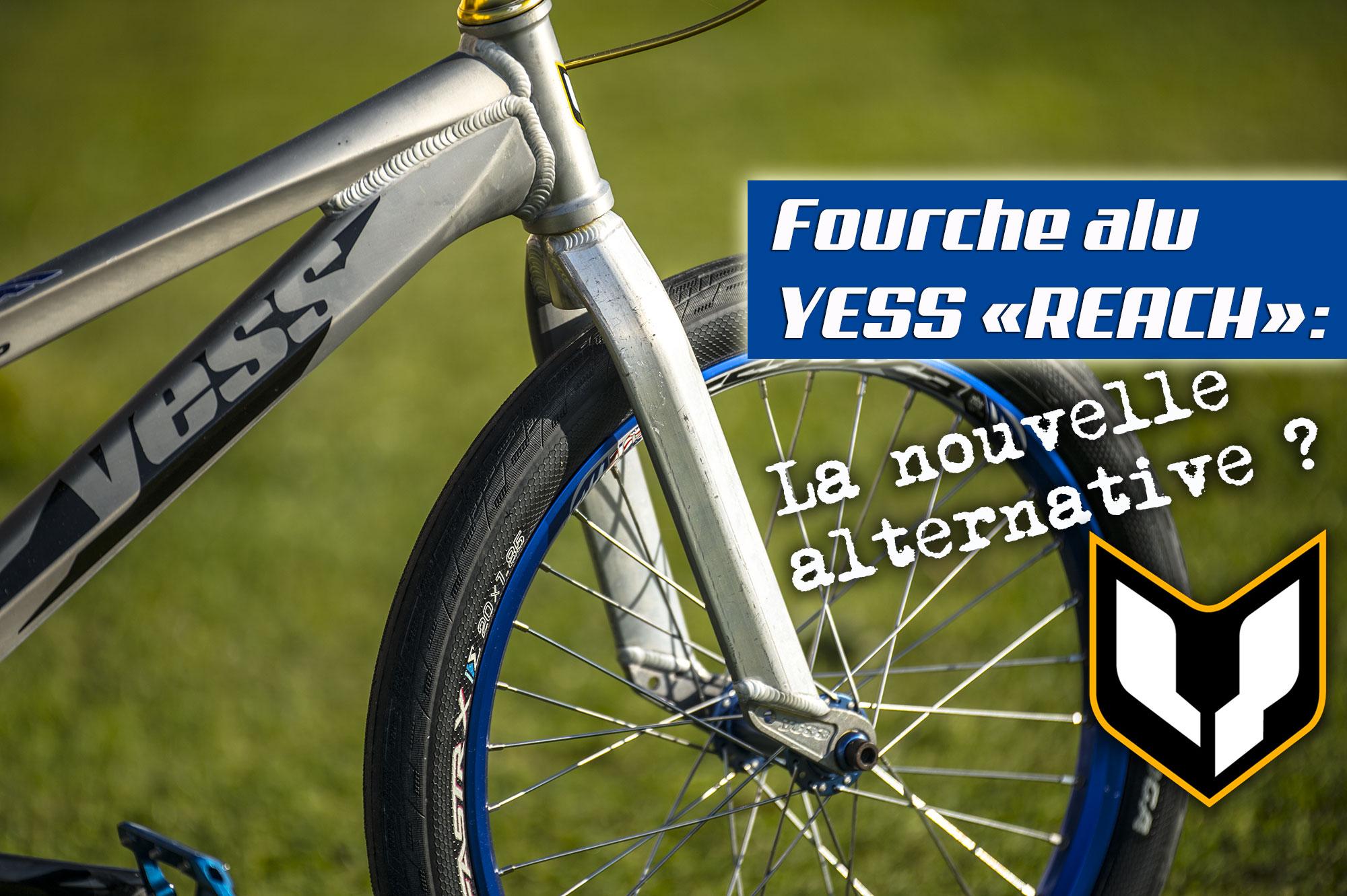 Fourche alu YESS Reach: La nouvelle alternative ?