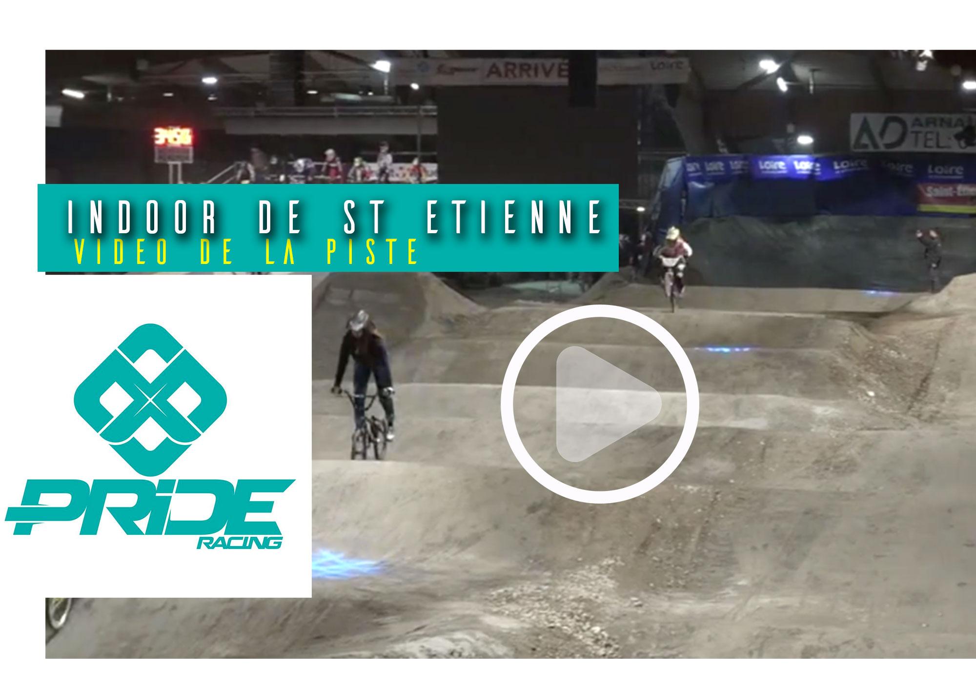 Indoor de St Etienne: Vidéo piste / Pride Racing