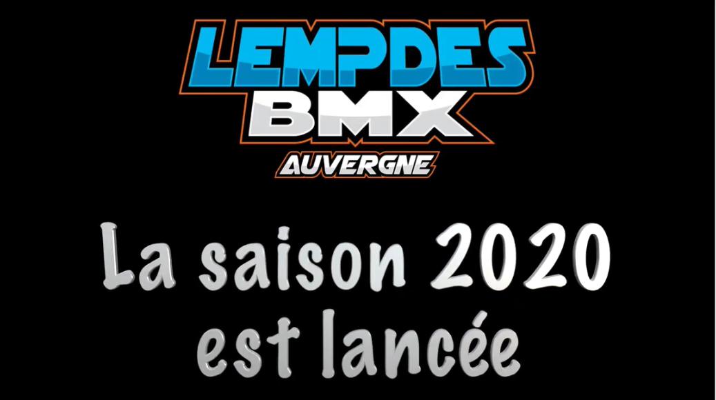 La saison 2020 est lancée à Lempdes BMX.