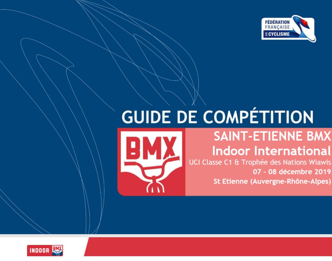 Indoor de Saint Etienne, guide de la compétition.